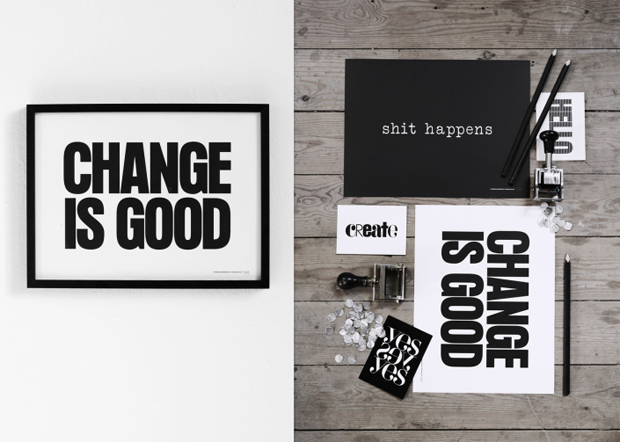 Change is Good poster by Therese Sennerholt